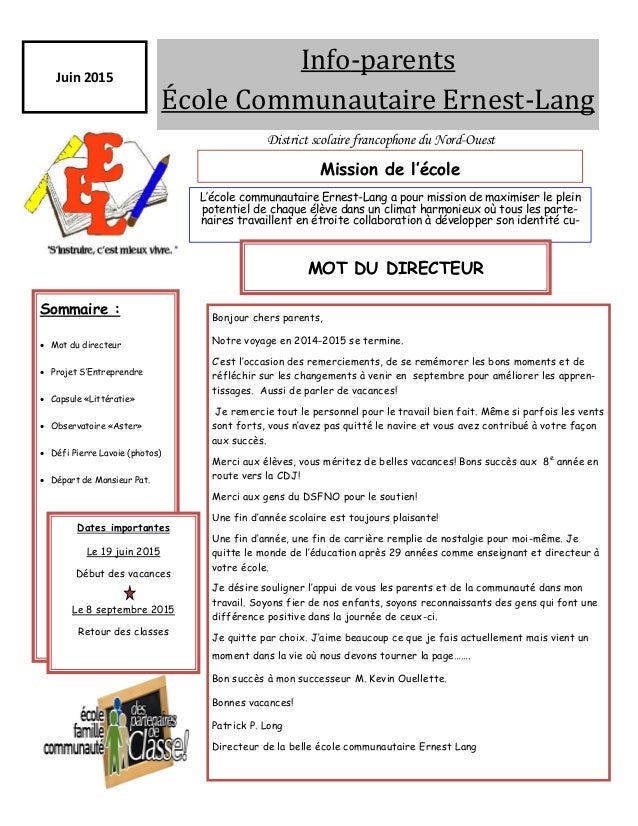 Info-parents École Communautaire Érnest-Lang Juin 2015 L'école communautaire Ernest-Lang a pour mission de maximiser le pl...