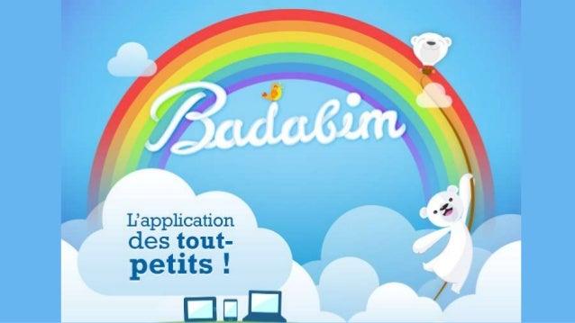 Badabim appli enfants - en images!