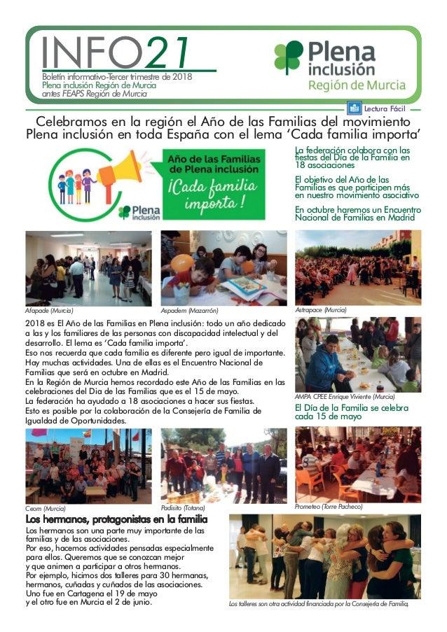 Lectura Fácil INFO21Boletín informativo-Tercer trimestre de 2018 Plena inclusión Región de Murcia antes FEAPS Región de Mu...