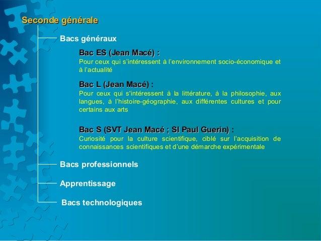 Seconde générale       Bacs généraux            Bac ES (Jean Macé) :            Pour ceux qui s'intéressent à l'environnem...