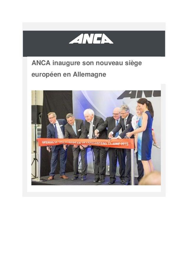 ANCA inaugure son nouveau siège européen en Allemagne
