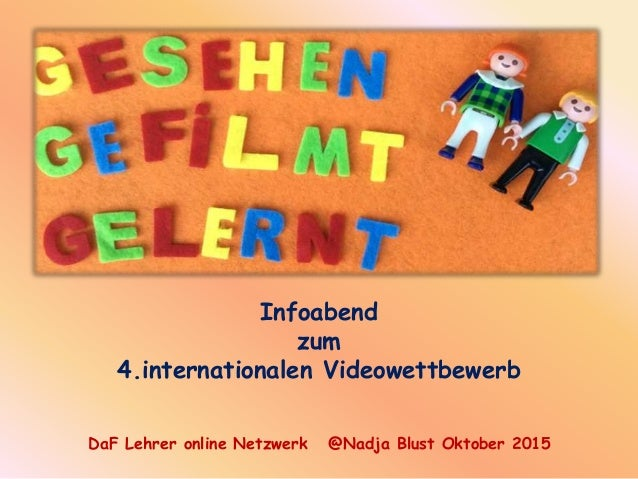 Infoabend zum 4.internationalen Videowettbewerb DaF Lehrer online Netzwerk @Nadja Blust Oktober 2015