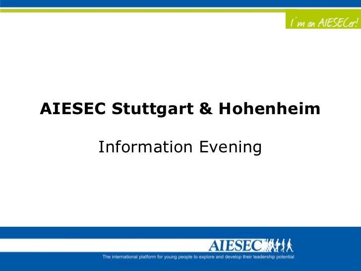 AIESEC Stuttgart & Hohenheim     Information Evening