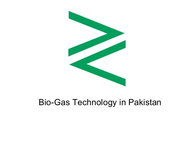 Bio-Gas Technology in Pakistan