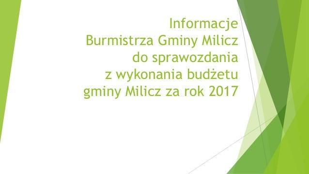Informacje Burmistrza Gminy Milicz do sprawozdania z wykonania budżetu gminy Milicz za rok 2017