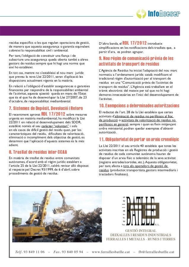 residus específics o les que regulen operacions de gestió,       D'altra banda, el RDL 17/2012 introdueixde manera que aque...