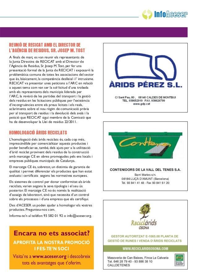 REUNIÓ DE RECICAT AMB EL DIRECTOR DEL'AGÈNCIA DE RESIDUS, SR. JOSEP M. TOSTA finals de març es van reunir els representants...