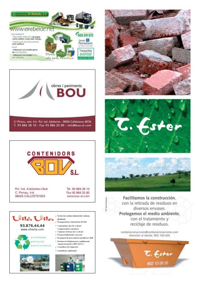 Pol. Ind. Adoberies Oest   Tel. 93 886 38 10C. Pirineu, 4-6            Fax 93 886 25 8008506 CALLDETENES          www.bou-...