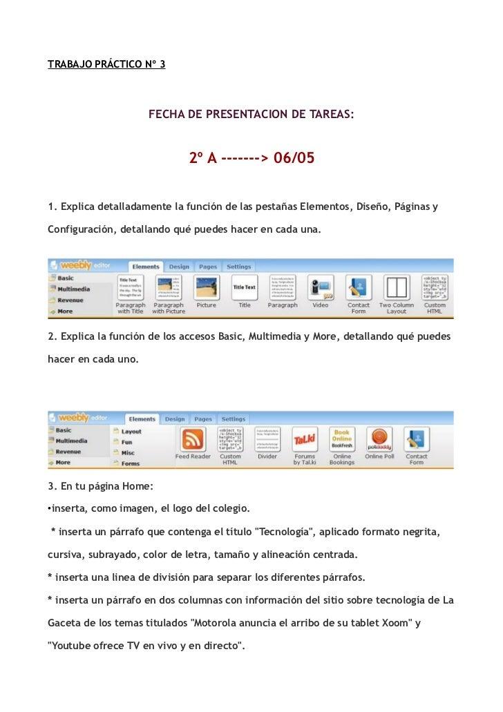 TRABAJO PRÁCTICO Nº 3                     FECHA DE PRESENTACION DE TAREAS:                              2º A -------> 06/0...