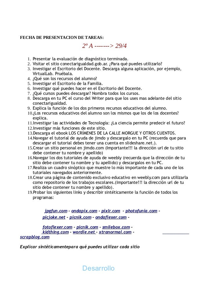 FECHA DE PRESENTACION DE TAREAS:                               2º A -------> 29/4   1. Presentar la evaluación de diagnóst...