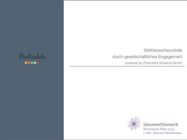 Particulate  Wettbewerbsvorteile  durch gesellschaftliches Engagement  powered by Particulate Solutions GmbH