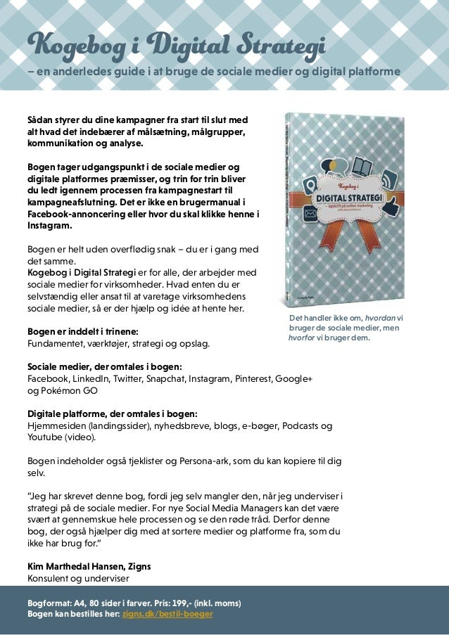 Kogebog i Digital Strategi – en anderledes guide i at bruge de sociale medier og digital platforme Sådan styrer du dine ka...