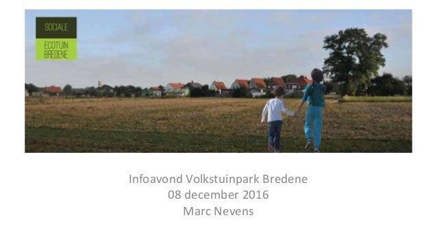 Infoavond Volkstuinpark Bredene 08 december 2016 Marc Nevens