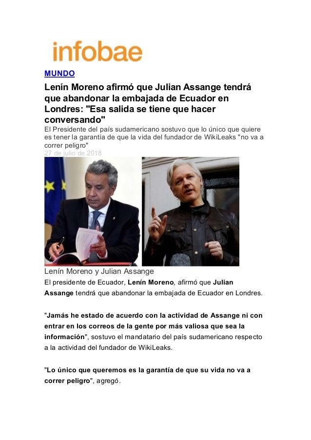 """MUNDO Lenín Moreno afirmó que Julian Assange tendrá que abandonar la embajada de Ecuador en Londres: """"Esa salida se tien..."""