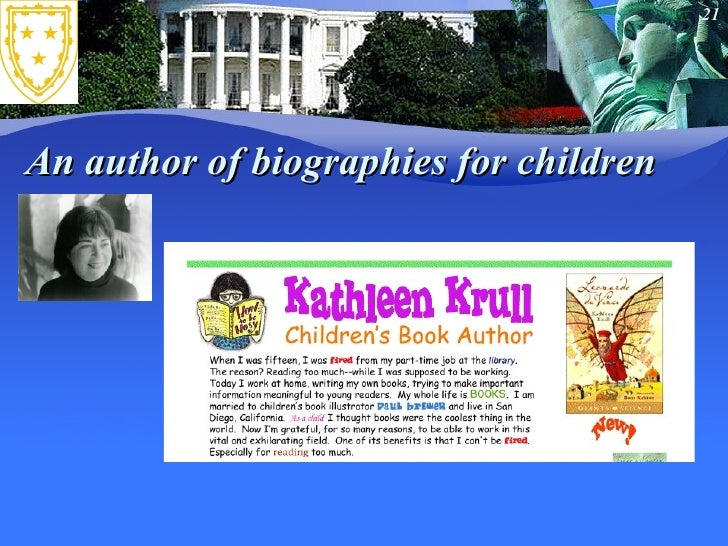 An author of biographies for children