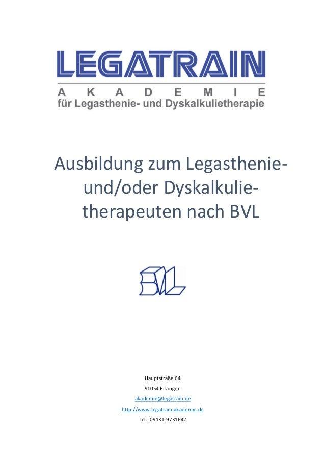 Hauptstraße 64 91054 Erlangen akademie@legatrain.de http://www.legatrain-akademie.de Tel.: 09131-9731642 Ausbildung zum Le...