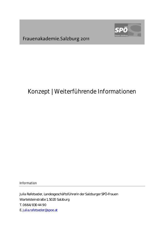 Konzept | Weiterführende Informationen Information Julia Rafetseder, Landesgeschäftsführerin der Salzburger SPÖ-Frauen War...