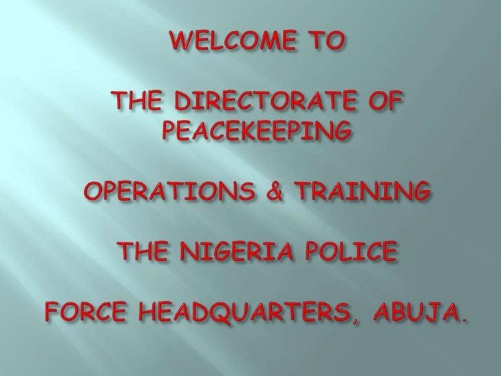 IGP M. D. ABUBAKAR, FCE, FCPA, FCAI, FIIPS, NPM, mni       INSPECTOR GENERAL OF POLICE