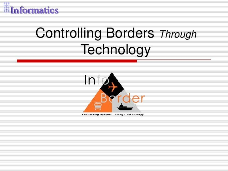 Controlling Borders Through       Technology