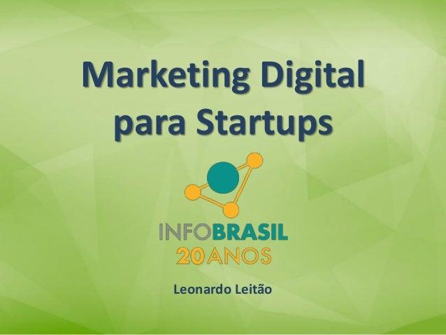 Leonardo LeitãoMarketing Digitalpara Startups