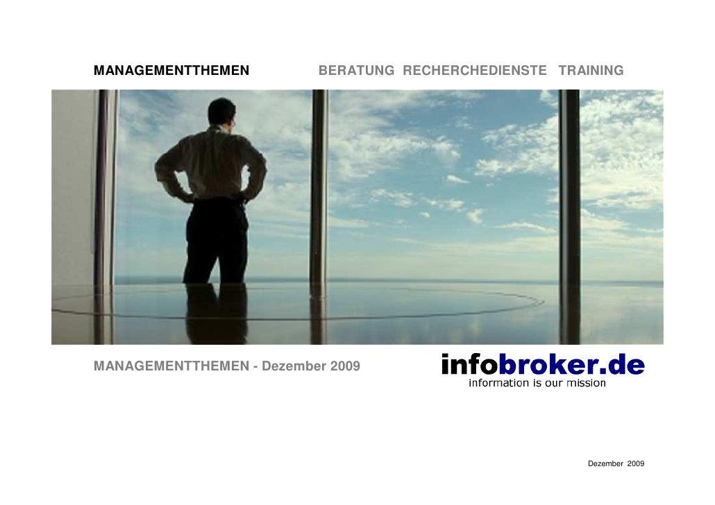 MANAGEMENTTHEMEN          BERATUNG RECHERCHEDIENSTE TRAINING     MANAGEMENTTHEMEN - Dezember 2009                         ...