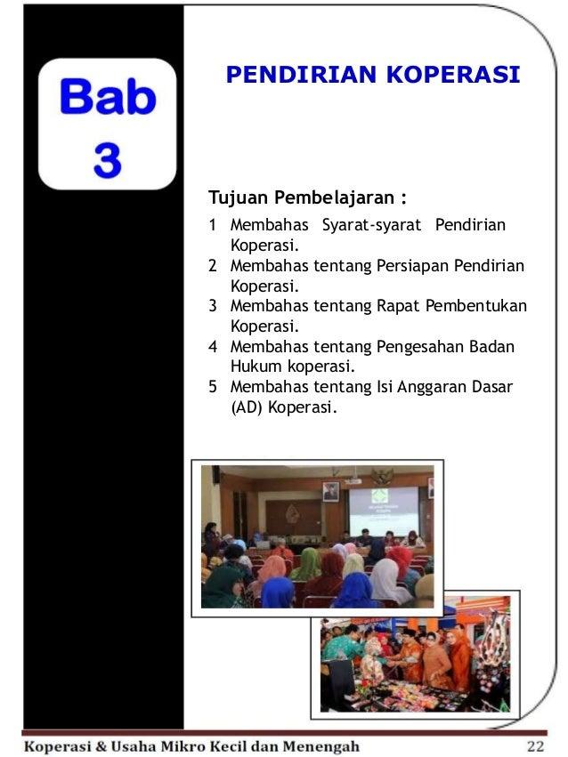 Tujuan Pembelajaran : 1 Membahas Bentuk–bentuk Badan Usaha di Indonesia. 2 Membahas tentang Perbedaan antara Koperasi dan ...