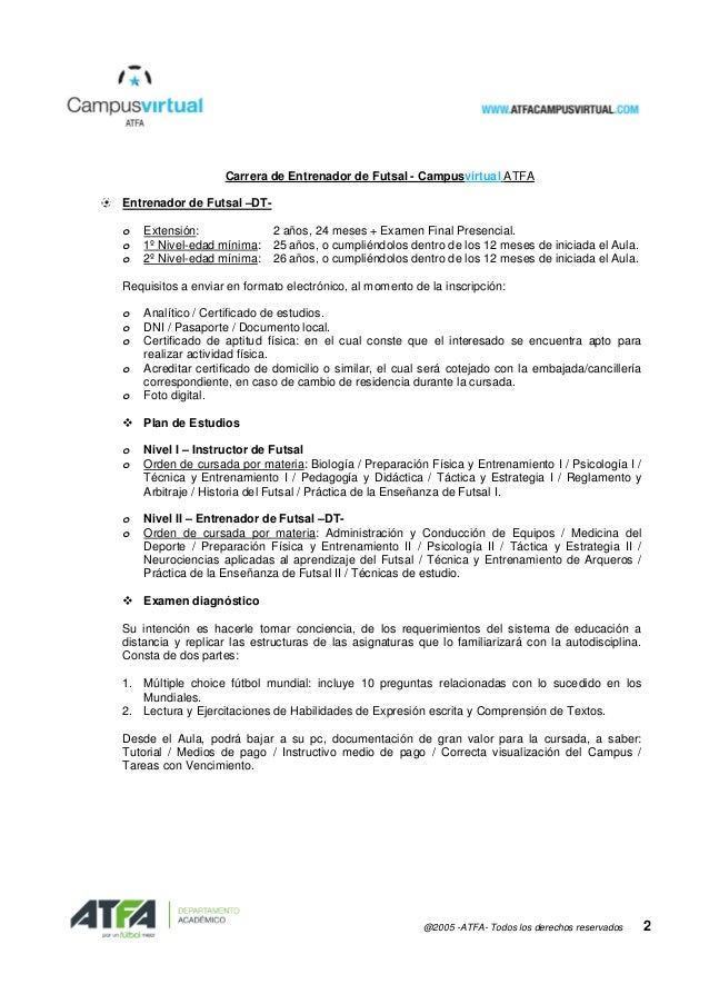 @2005 -ATFA- Todos los derechos reservados 2 Carrera de Entrenador de Futsal - Campusvirtual ATFA Entrenador de Futsal –DT...