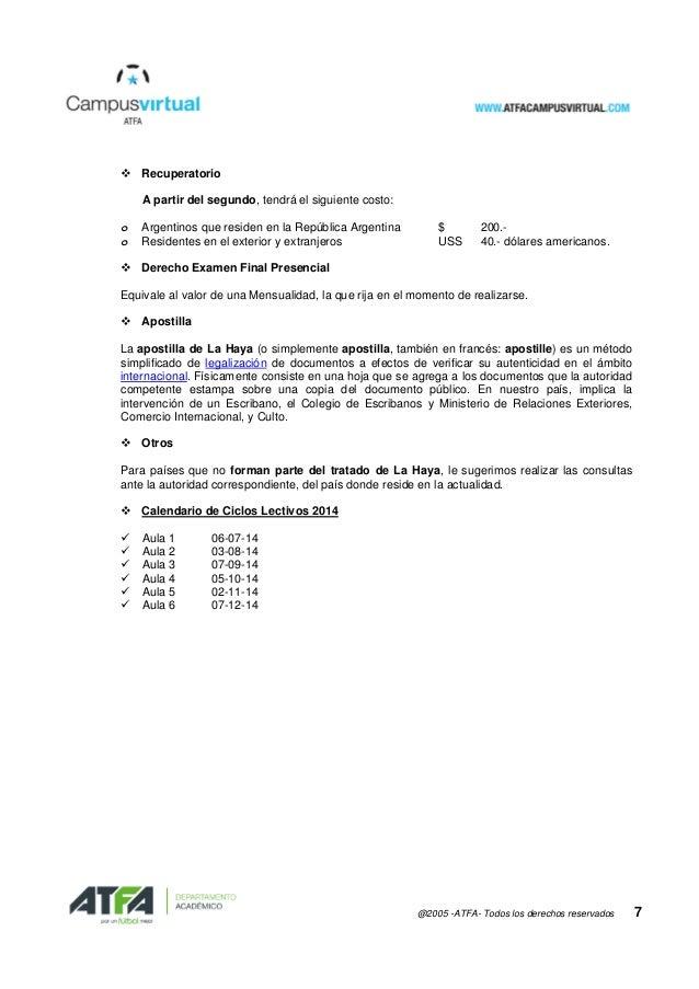 @2005 -ATFA- Todos los derechos reservados 7  Recuperatorio A partir del segundo, tendrá el siguiente costo: o Argentinos...