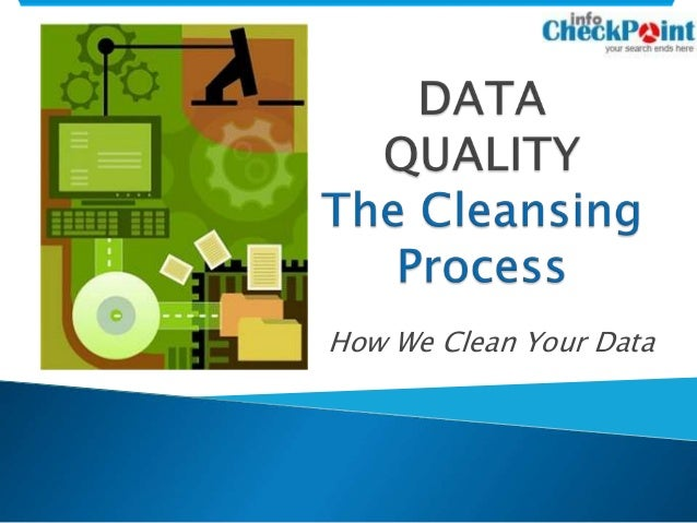 How We Clean Your Data