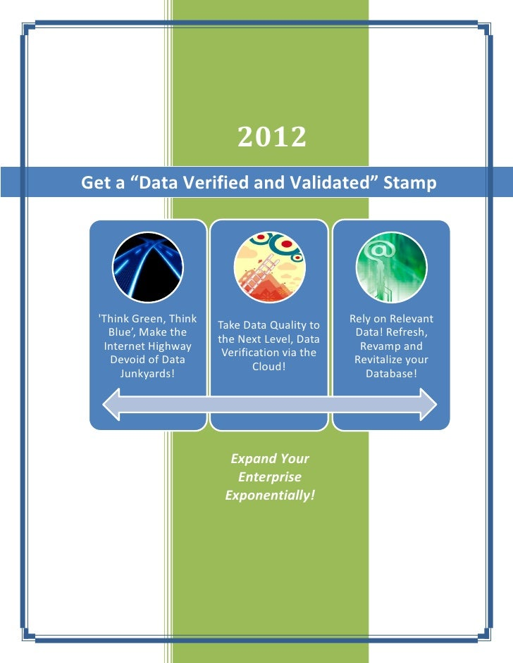 "2012Get a ""Data Verified and Validated"" Stamp Think Green, Think                           Rely on Relevant               ..."