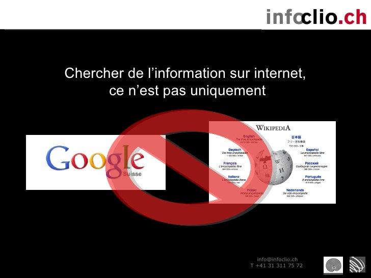 Présentation infoclio.ch (29/9/2010) Slide 2