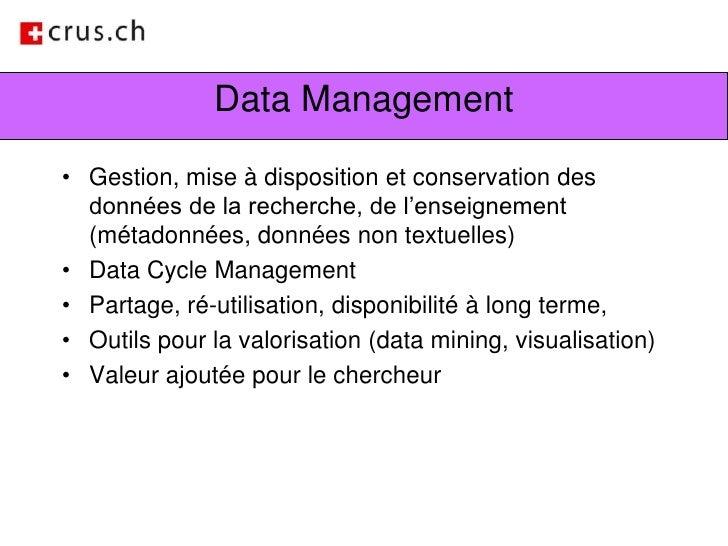 Data Management<br />Gestion, mise à disposition et conservation des données de la recherche, de l'enseignement (métadonné...
