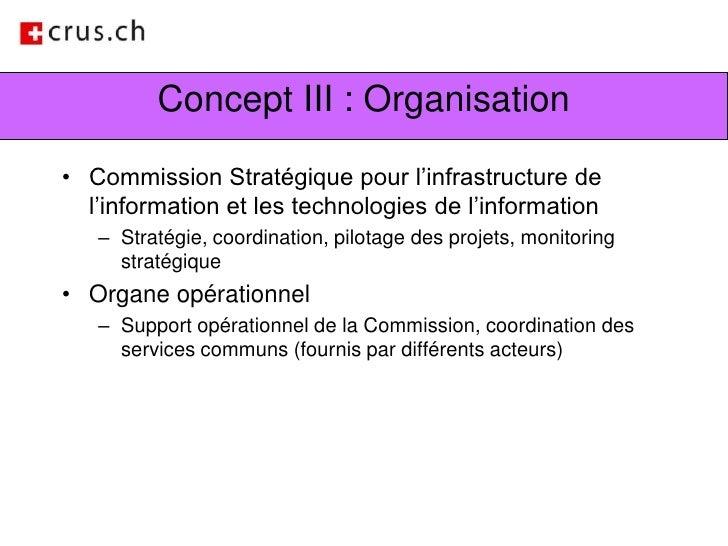 Concept III : Organisation<br />Commission Stratégique pour l'infrastructure de l'information et les technologies de l'inf...