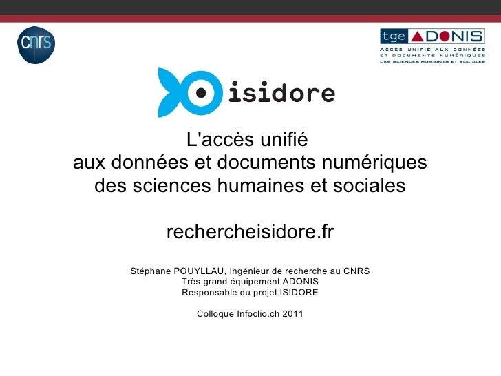 <ul>L'accès unifié  <li>aux données et documents numériques