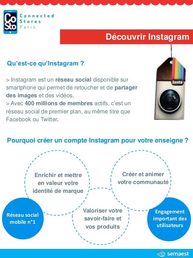 Découvrir Instagram Engagement important des utilisateurs > Instagram est un réseau social disponible sur smartphone qui p...
