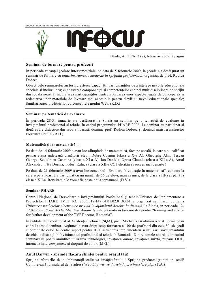 Brăila, An 3, Nr. 2 (7), februarie 2009, 2 pagini  Seminar de formare pentru profesori În perioada vacan ei şcolare inters...