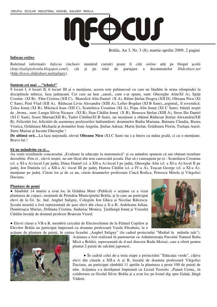 Brăila, An 3, Nr. 3 (8), martie-aprilie 2009, 2 pagini Infocus online Buletinul informativ Infocus (inclusiv numărul curen...