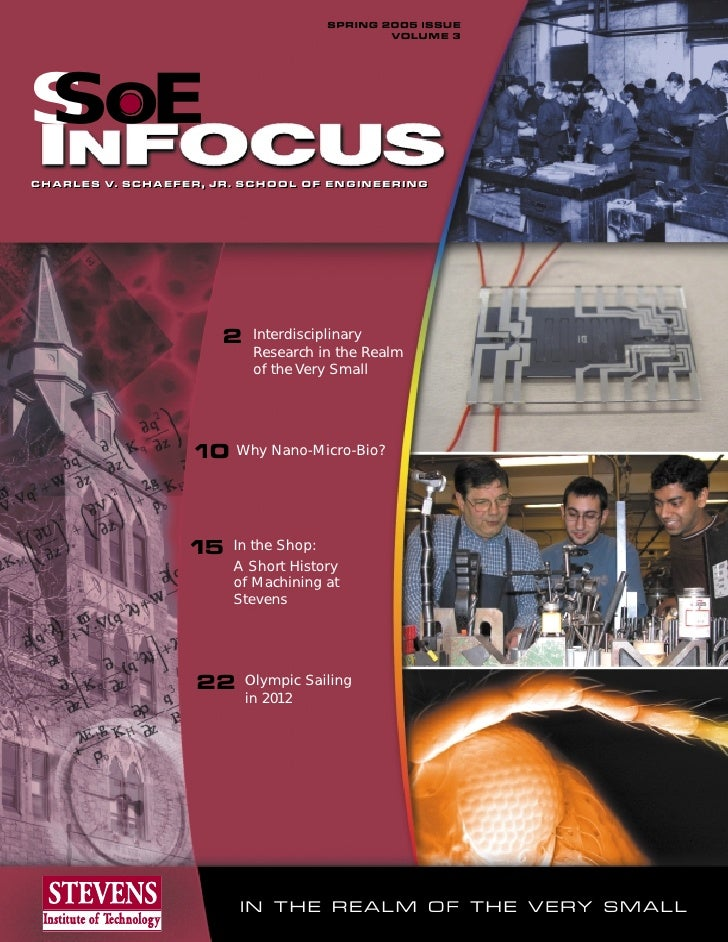 SPRING 2005 ISSUE                                             VOLUME 3S OESCHARLES V. SCHAEFER, JR. SCHOOL OF ENGINEERINGC...