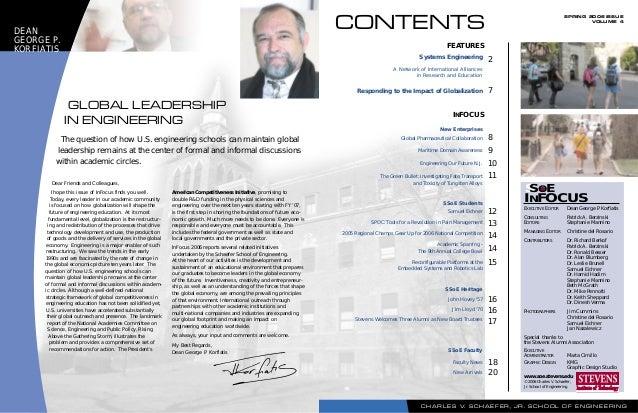 SPRING 2006 ISSUE VOLUME 4 C H A R L E S V. S C H A E F E R , J R . S C H O O L O F E N G I N E E R I N G Systems Engineer...