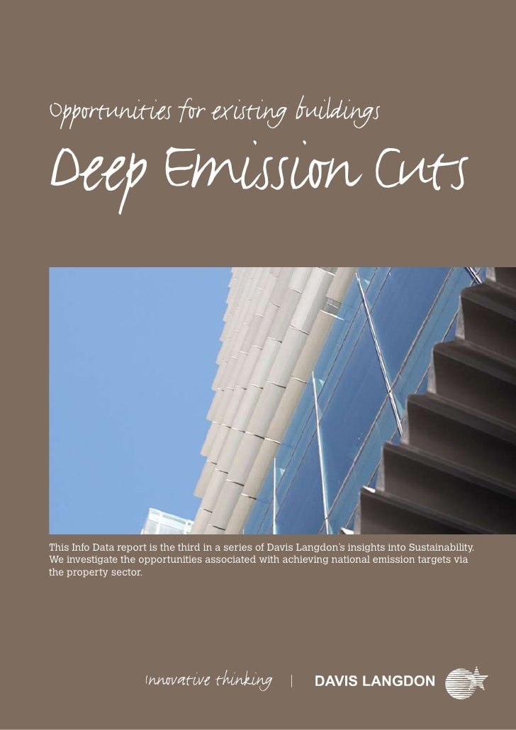 Opportunities for existing buildings  Deep Emission Cuts    This Info Data report is the third in a series of Davis Langdo...