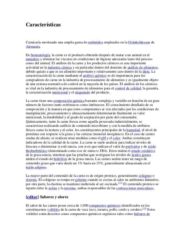 CaracterísticasCarnicería mostrando una amplia gama de embutidos empleados en la Grünkohlessen deAlemania.En bromatología,...