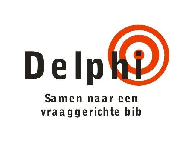 Delphi Sa men na ar een vraa ggerichte bib