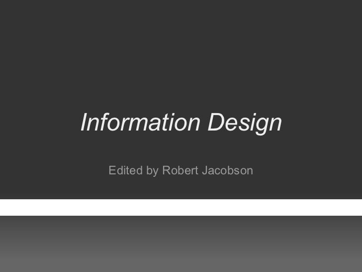 Information Design  Edited by Robert Jacobson