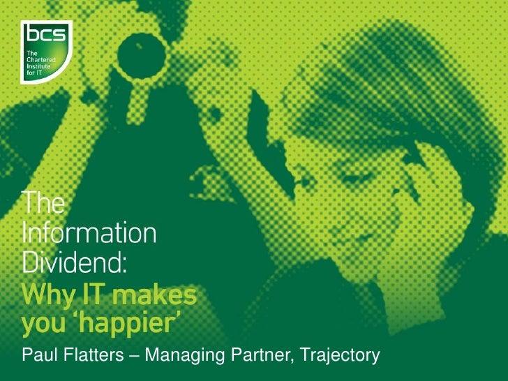 Paul Flatters – Managing Partner, Trajectory <br />