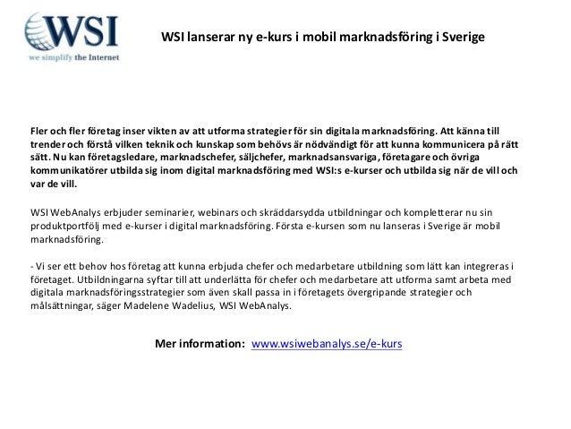 WSI lanserar ny e-kurs i mobil marknadsföring i SverigeFler och fler företag inser vikten av att utforma strategier för si...