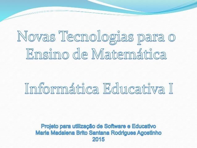 Nome do Software: Geogebra Site de Download: <http://ler.vc/99tt4j>
