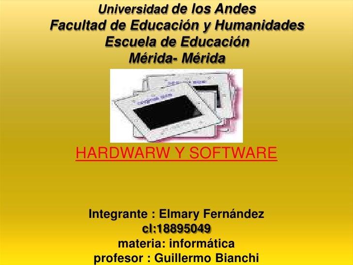 Universidad de los Andes Facultad de Educación y Humanidades         Escuela de Educación             Mérida- Mérida      ...