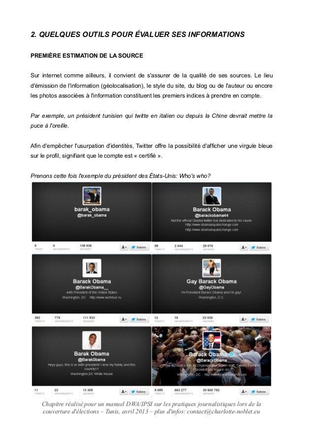 2. QUELQUES OUTILS POUR ÉVALUER SES INFORMATIONS PREMIÈRE ESTIMATION DE LA SOURCE Sur internet comme ailleurs, il convient...