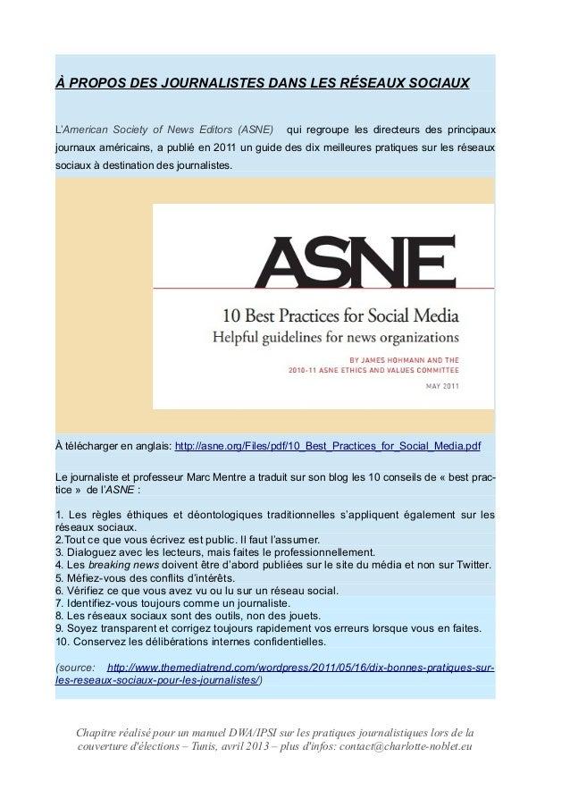 À PROPOS DES JOURNALISTES DANS LES RÉSEAUX SOCIAUX L'American Society of News Editors (ASNE) qui regroupe les directeurs d...