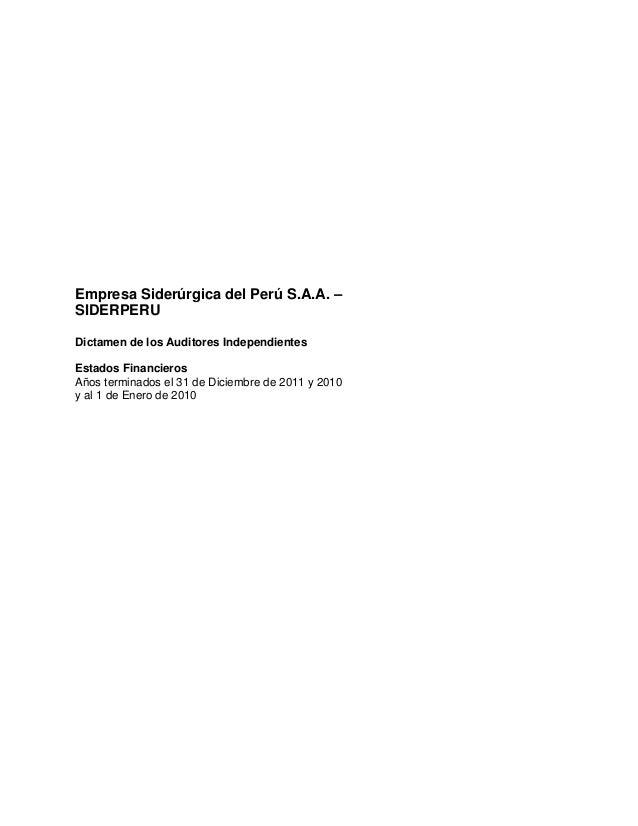 Empresa Siderúrgica del Perú S.A.A. – SIDERPERU Dictamen de los Auditores Independientes Estados Financieros Años terminad...